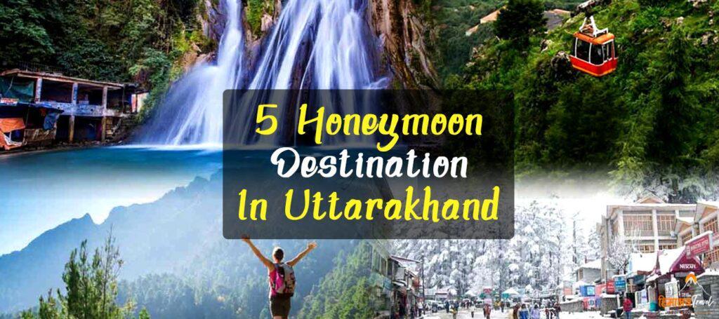 5-best-honeymoon-destination-in-uttarakhand