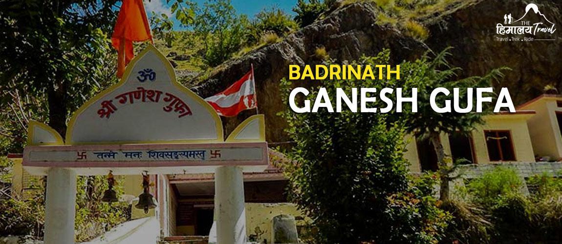 Ganesh-Gufa-Badrinath
