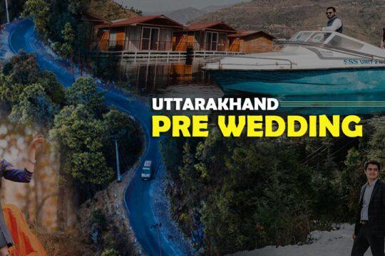 Pre-Wedding-In-Uttarakhand